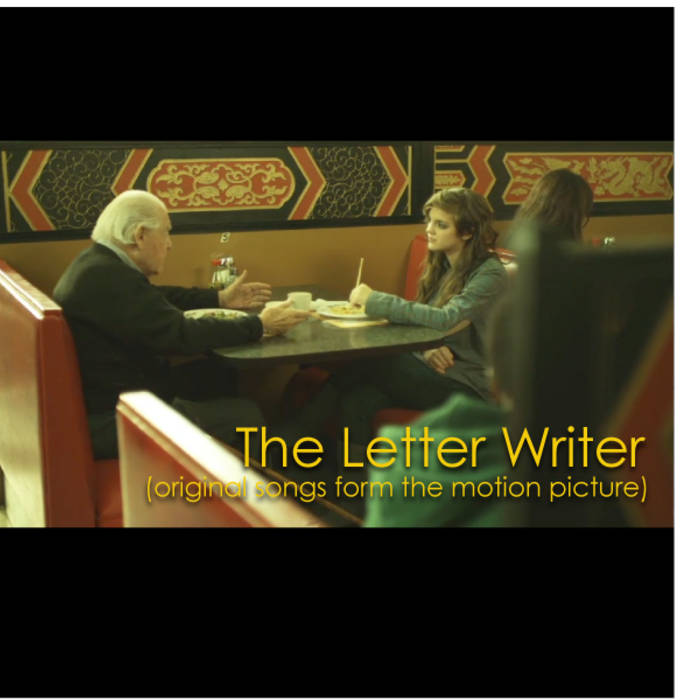 The Letter Writer Songs From The Motion Picture