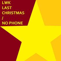 Last Christmas / No Phone cover art