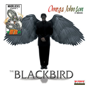 The Blackbird by Omega Johnson
