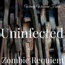 Zombie Requiem: Uninfected cover art