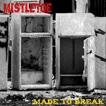 Made To Break cover art