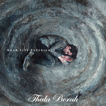 Near Life Experience by Thula Borah