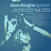 Live Fall 2013 - Dave Douglas Quintet [2013] cover art