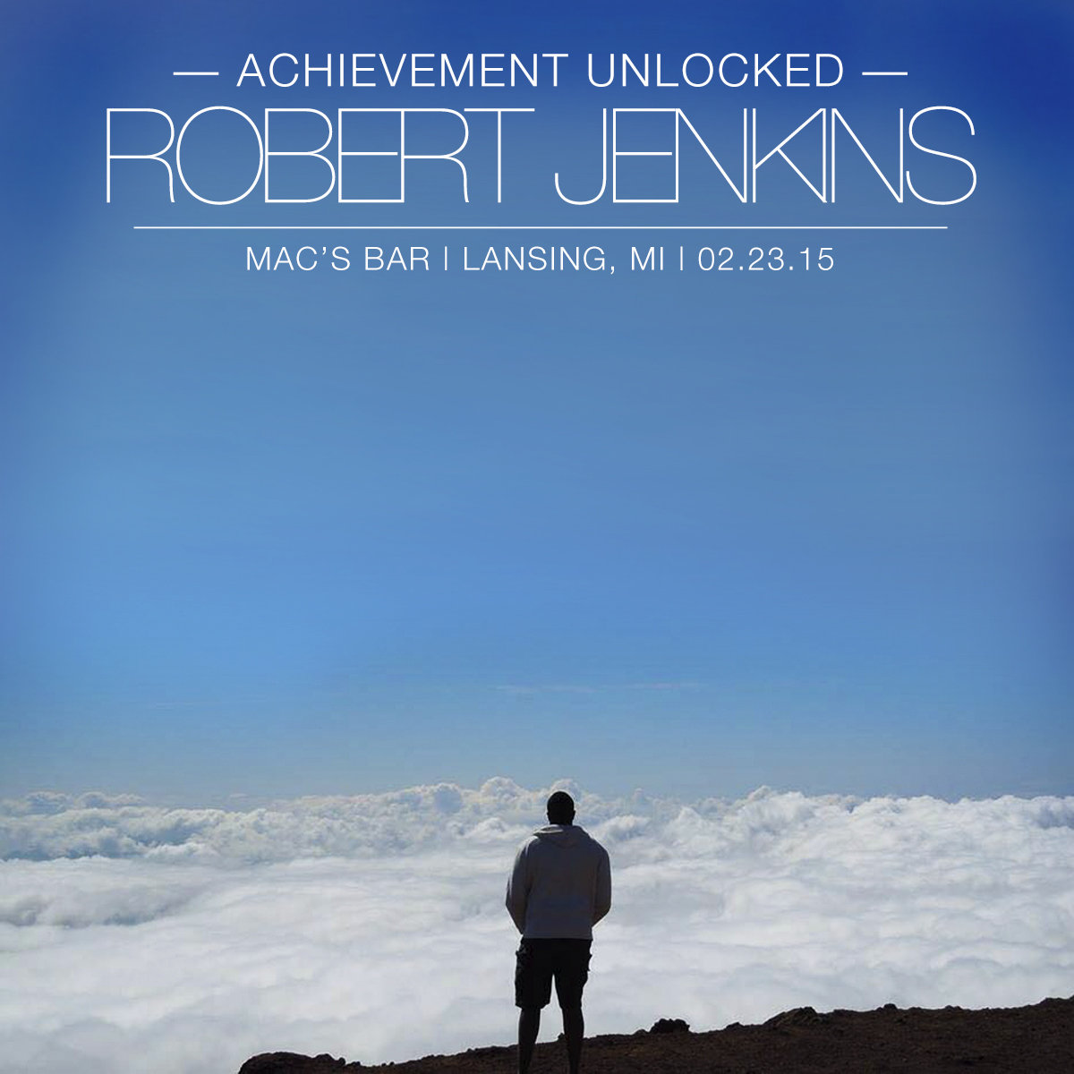 Achievement Unlocked Robert Jenkins