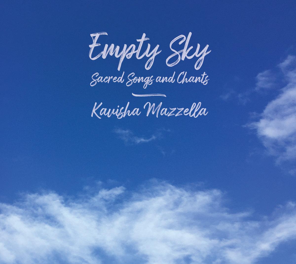 Kavisha Mazzella Empty Sky