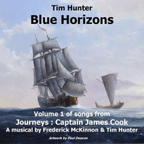 Blue Horizons - Volume 1 of Songs from 'Journeys: Captain James Cook' cover art