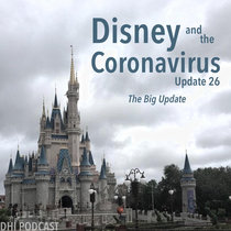 Disney and the Coronavirus - Update 26 - The Big Update cover art