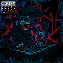 Break, Pt. 3 cover art