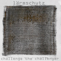 Challenge The Challenger [Completely Gone Recordings] cover art