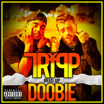 Been Up (feat. Doobie) cover art