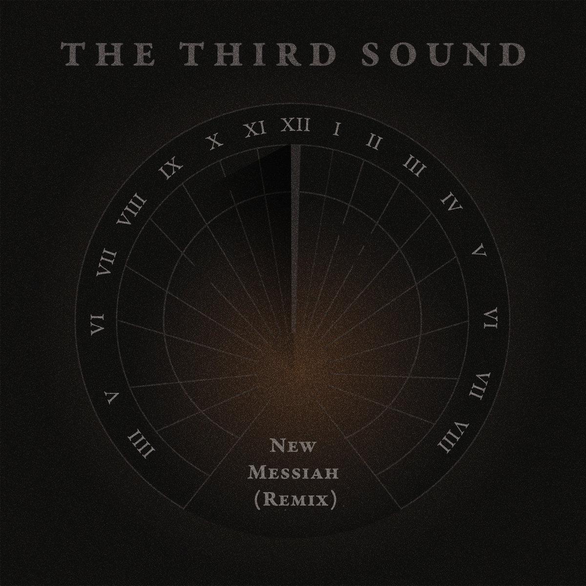 New Messiah (Remix)   The Third Sound