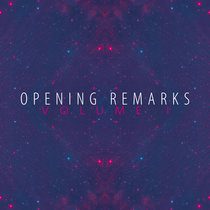 Opening Remarks Vol. 1 cover art