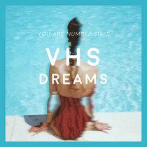 VHS Dreams cover art