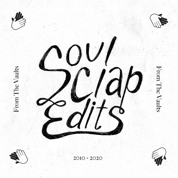 Soul Clap Edits From The Vaults (2010-2020)[bandcamp]