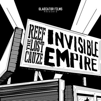 Invisible Empire (Special Edition) by Reef The Lost Cauze