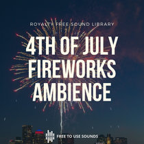 4th Of July Sounds Fireworks Sound Effects cover art