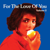 For The Love Of You, Vol. 2 cover art