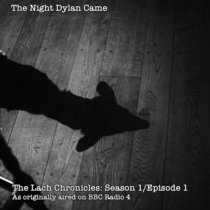 The Lach Chronicles Season 1 Episode 1: The Night Dylan Came cover art