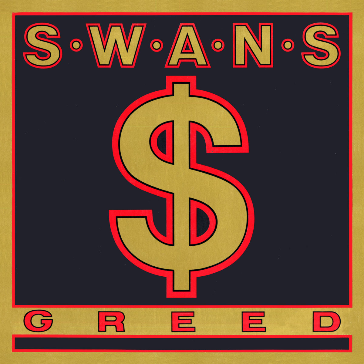 Greed / Time Is Money (Bastard) | SWANS