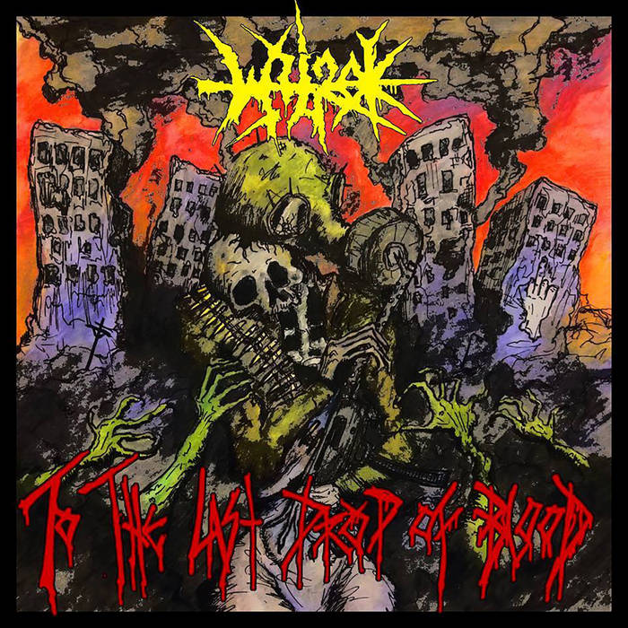 Wyrok - To The Last Drop Of Blood (2018)