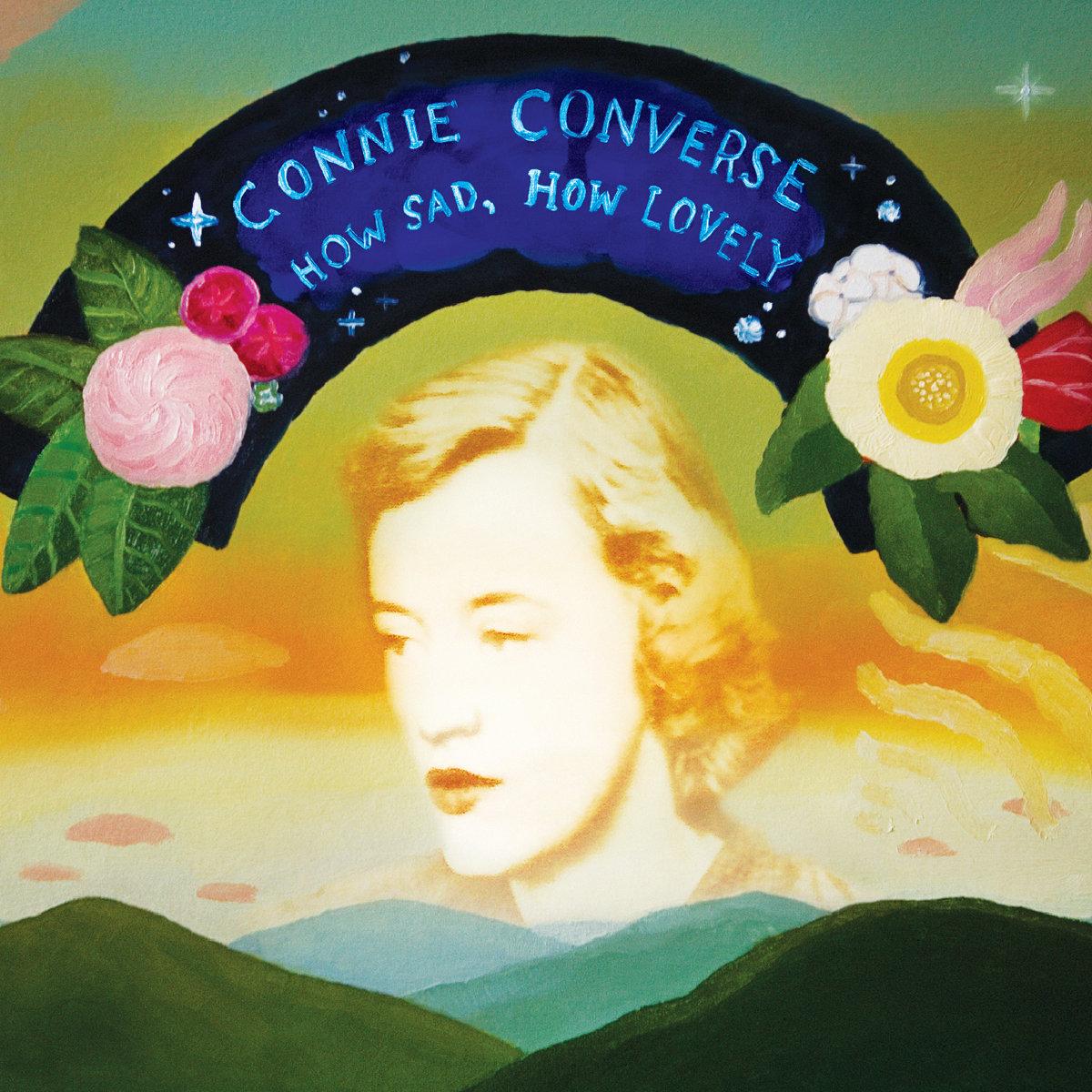 How Sad, How Lovely | Connie Converse