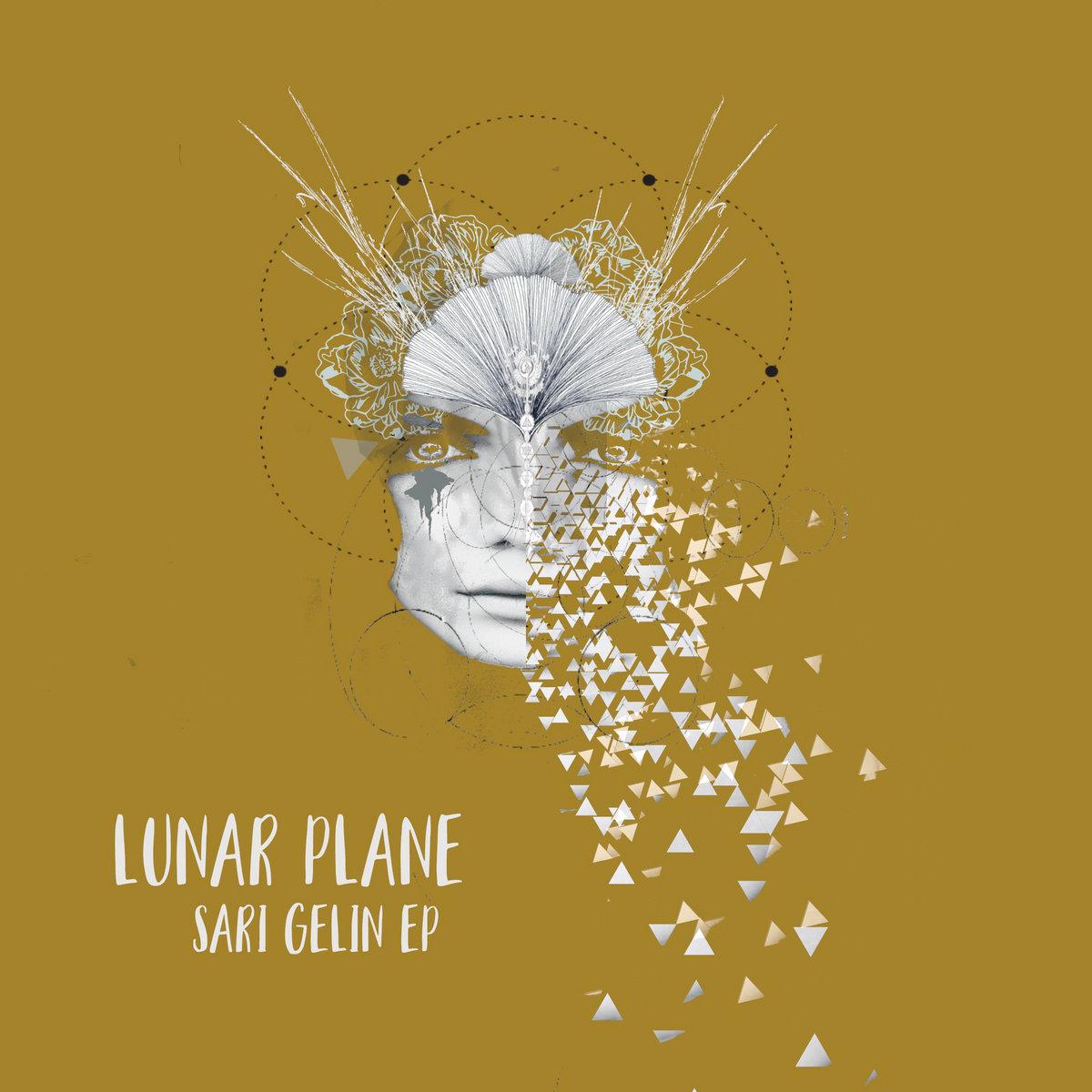 Sari Gelin Lunar Plane Underyourskin Records