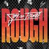 Rough EP