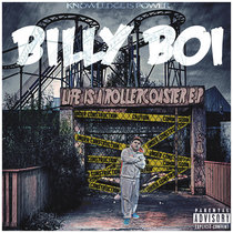 Billy Boi - Life Is A Rollercoaster EP cover art