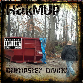 Dumpster Diving (Deluxe Edition) by HakMUp