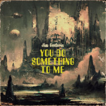 You Do Something To Me cover art