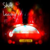 She's Leaving [Explicit] cover art