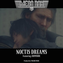 Noctis Dreams (feat. Jermiside) cover art