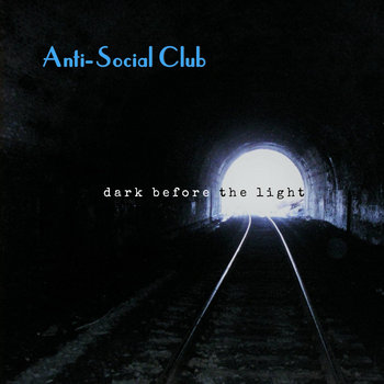 Dark Before the Light by Anti-Social Club