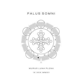 Palus Somni Murus Luna Plena IX.XXX.MMXII