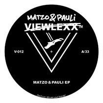 (Viewlexx V-012) Matzo & Pauli EP cover art