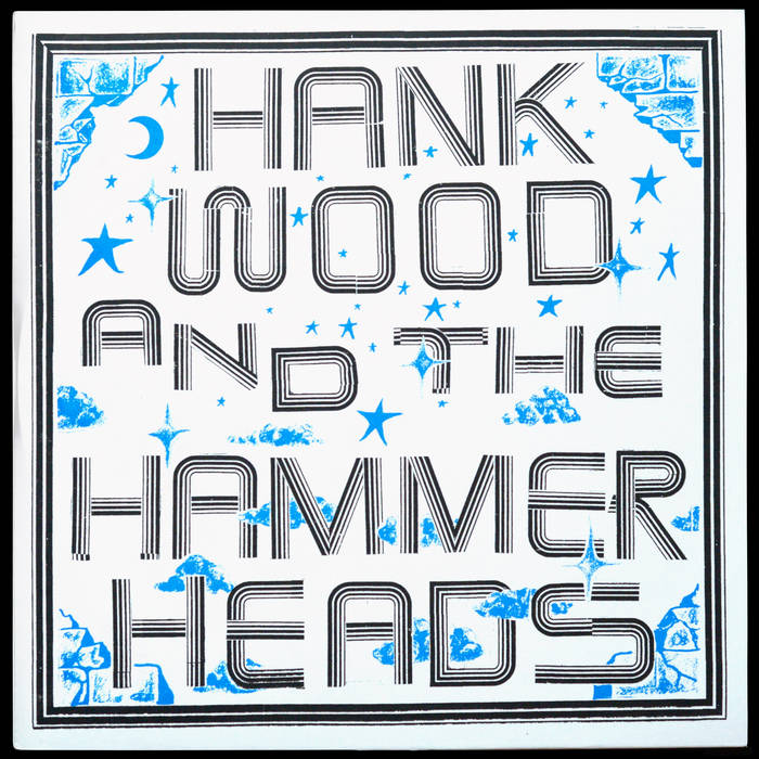 HANK WOOD AND THE HAMMERHEADS