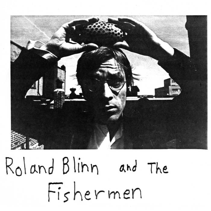 ROLAND BLINN AND THE FISHERMEN