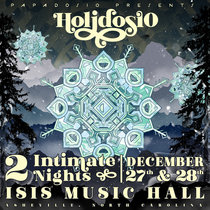 12.27.19 | Holidosio Night 1 | Isis Music Hall | Asheville, NC cover art