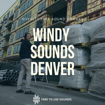 Wind Sounds, Plastic Bags, Construction Zone Denver cover art