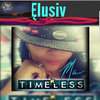 Elusiv TIMELESS Album