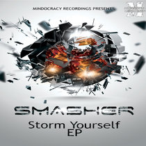 Smasher - Storm yourself EP{MOCRCYD019} cover art