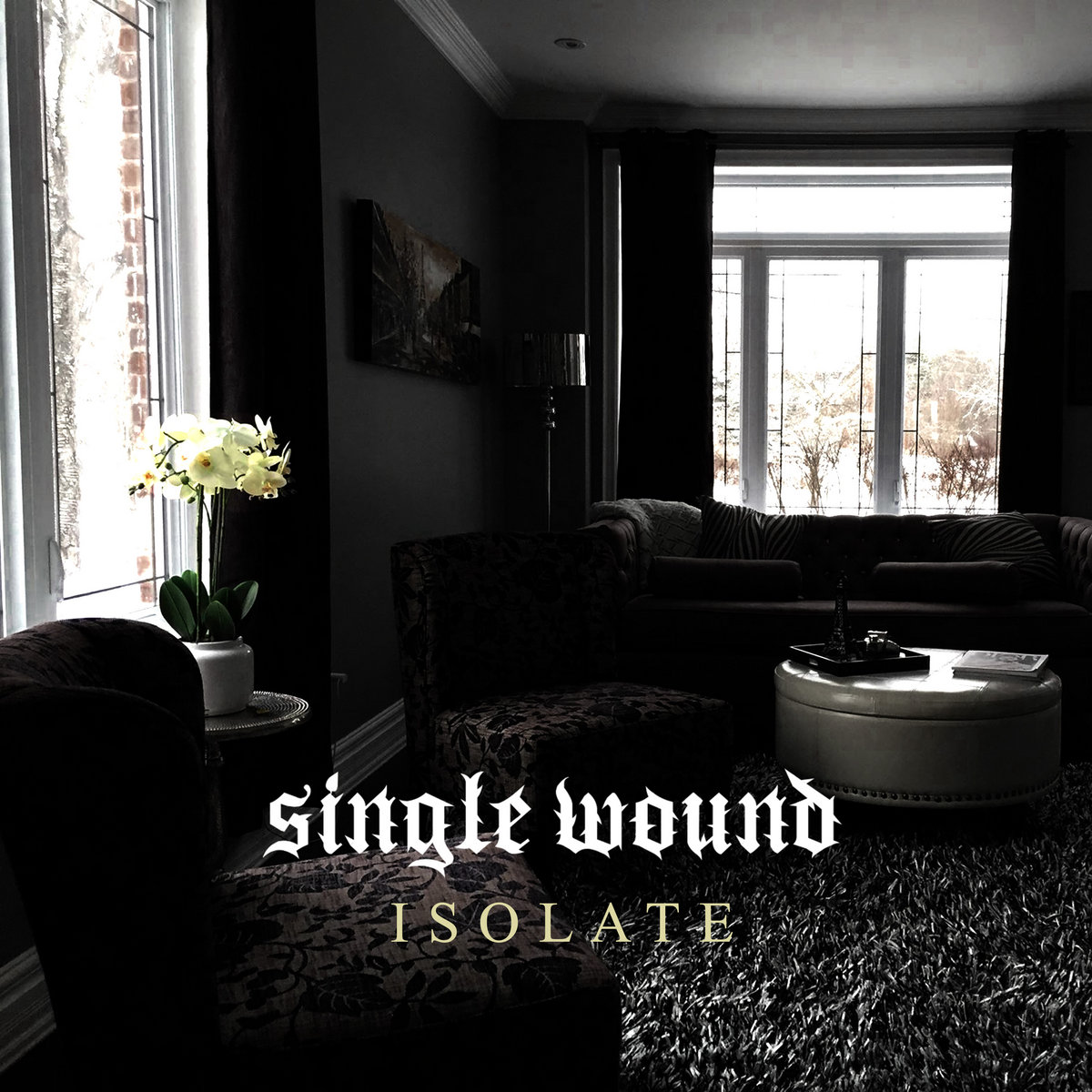 Single Wound - Isolate [EP] (2019)