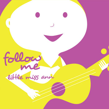 Follow Me by Little Miss Ann