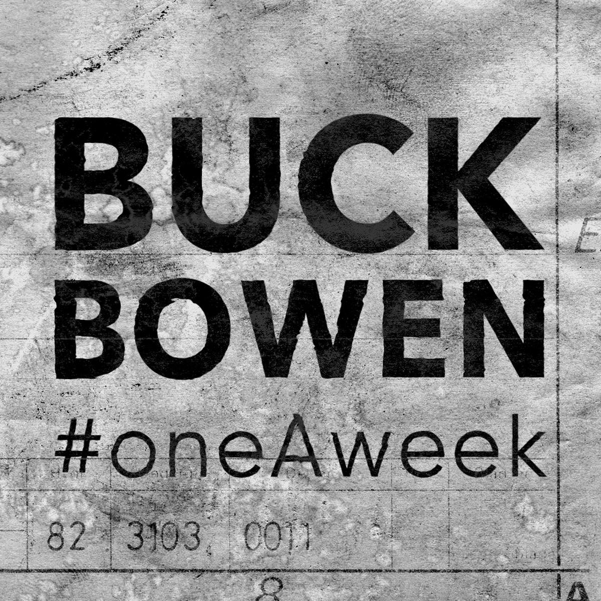 oneAweek vol I | Buck Bowen