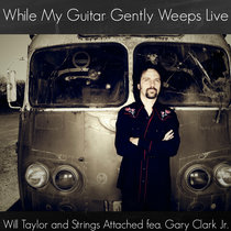 While My Guitar Gently Weeps cover art