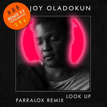 Joy Oladokun - Look Up (Parralox Remix V2 Instrumental)